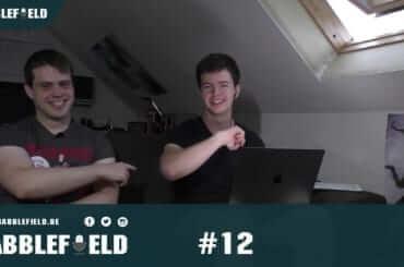 Babblefield Weekly Episode 12