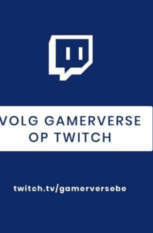 Volg Gamerverse op Twitch